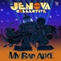 Album My bad alice de Jenova Collective