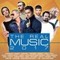 Compilation The real music 2017 avec Dan Balan / Kazaky / Cape Cod / Tom Soda / Cepasa...