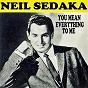 Album You mean everything to me de Neil Sedaka