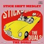 Album Stick shift medley: stick shift / travelin' guitars / lover's satellite / duel / cha cha guitars / the duals blues / music appreciation / beach party / runnin' water / rollin' / henry's blues / johnny's boogie de The Duals