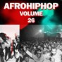 Compilation Afro hip hop,vol.26 avec Emergency / D'banj / Italian / Flavour / Jay Paul Beatz...