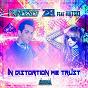 Album In Distortion We Trust (feat. Natski) de Francesco Zeta