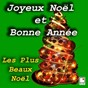 Compilation Joyeux Noël et Bonne Année (Les Plus Beaux Noëls) avec Les Petits Chanteurs de Noël / Christmas Sound Orchestra