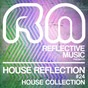 Compilation House reflection, vol. 24 (house selection) avec Divided Souls / Steven Stone / Phil Fuldner / Garrett & Ojeay