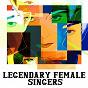 Compilation Legendary female singers avec Chiffons / Divers, Tina Turer / The Shirelles / Lesley Gore / Brenda Holloway...