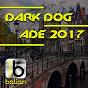 Compilation Dark dog ade 2017 avec Syleena Johnson / Sam Skilz / Zonum, Ian Massulo / Dani DL / Steve Beg...