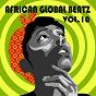 Compilation African global beatz vol.10 avec Dele Bamgboye / Benita Okojie / Blackky Digun / Chakka Da' Souljah / Chakka...