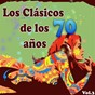 Compilation Los Clásicos De Los Años 70, Vol. 3 avec Claudio Baglioni / Drupi / The Brotherhood of Man / Michel Fugain / Chicory Tip...