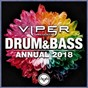 Compilation Drum & bass annual 2018 (viper presents) avec Moby / Matrix & Futurebound / Brookes Brothers / Bmotion, Dossa & Locuzzed / Ekko & Sidetrack...