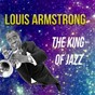 Album The king of jazz, louis armstrong de Louis Armstrong
