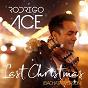 Album Last Christmas (Radio Edit 2017) (Bachata Version) de Rodrigo Ace