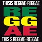 Compilation This is reggae-reggae avec Ziggy Marley / Desmond Dekker / Maxi Priest / Shabba Ranks / Box of Laces...