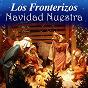 Album Navidad nuestra de Los Fronterizos