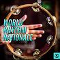 Compilation World rhythm nationale avec DJ Aks / Muki Munah / Ron Minasian / Allowe Fofo / Sergey Ignatov...