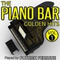 Album The piano bar golden hits - volume 1 de Patrick Péronne