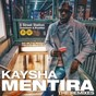 Album Mentira (the remixes) de Kaysha