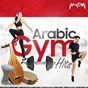 Compilation Arabic gym hits avec Mahmoud Rostom / Engy Amin / Mohamed Abd Elghaffar / Hassan Yousri / Viola Duo...