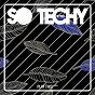 Compilation So techy! #10 avec Lex / Hansol / Lex Loofah / Bruce Banner, Roger Vasha / Alex Raider...