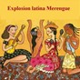 Compilation Explosión latina merengue avec Sergio Vargas / Las Chicas del Can / Los Hermanos Rosario / Los Toros Band / Manny Manuel...