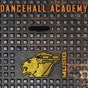 Compilation Dancehall academy avec Valley / Lord Kossity, Matinda, Ganja Kulu / Lieutenant Militant / Pleen Pyroman / King Kalabash...
