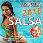 Compilation Salsa 2018 (los exitos) avec Los 4 / LKM, DJ Unic / Disnay / Alfredo Balanza / Somos del Barrio...