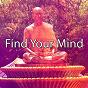 Album Find Your Mind de Ambient Forest