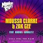 Album Still feel the rain (feat. rachel gavaletz) de Moussa Clarke, Zak Gee
