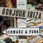 Album Bonjour ibiza de Schwarz & Funk