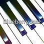 Compilation Blueberry jazz avec Bossa Nova