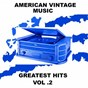 Compilation American vintage music - greatest hits, vol. 2 avec The Fourmost / Eartha Kitt / The Puppini Sisters / Johnny Mercer / Louis Prima...
