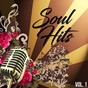 Compilation Soul hits, vol. 1 avec Main Ingredient / George MC Crae / Barry White / The Drifters / Johnny Bristol...