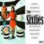 Compilation The sixties vol. 1 avec The Archies / Herman´s Hermits / The Drifters / The Platters / Canned Heat...