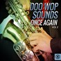 Compilation Doo wop sounds once again, vol. 2 avec The Falcons / The Fleetwoods / The Skyliners / The Five Satins / The Dells...