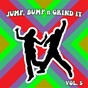 Compilation Jump bump N grind it, vol.5 avec Tritonal / Sloop Die Speakers / The Blizzard & Gaate Iselilja / Activator / Sample Rippers...
