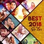 Compilation Best of 2018 so far avec Sooraj Santhosh / Vineeth Sreenivasan / Raghu Dixit, Anne Amie / M Jayachandran, Karthik / M Jayachandran, Abhay Jodhpurkar...