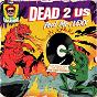 Album Dead 2 us (feat. mr.lexx) de DJ Vadim