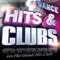 Compilation Hits & clubs dance (les plus grands hits clubs dance) avec Groove Heart / Dr Alban / Mousse T / Cunnie Williams / Robin S...