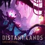 Album Distant lands: orchestral de Cavendish Music