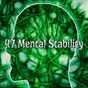 Album 47 mental stability de Relaxing Mindfulness Meditation Relaxation Maestro