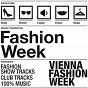 Compilation Vienna fashion week, vol. 1 avec Fabio Giannelli / La Rochelle Band / Megablast, Mikele Dio / De Baié / Peter Kruder...