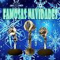 Compilation Famosas navidades avec Nat King Cole / The Drifters / Rosemary Clooney / Louis Armstrong / Brook Benton...