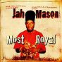 Album Most royal de Jah Mason