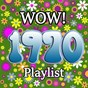 Compilation Wow 1970 Playlist avec Heatwave / Lobo / Leo Sayer / The Chi-Lites / Helen Reddy...