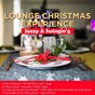 Compilation Lounge Christmas Experience (Jazzy & Swingin') avec Billy May & His Orchestra / Burt Bacharach / Denny Martin / George Shearing / Herb Alpert & the Tijuana Brass...