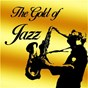 Compilation The gold of jazz avec Duke Ellington / Louis Armstrong / Chriss Barber / Ella Fitzgerald / Miles Davis...