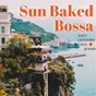 Album Easy listening: sunbaked bossa piano de Relaxing Piano Crew