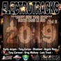Compilation Electrotracks happy new year 2019, vol. 2 (sortir dans le sud) avec DJ Alex D / Tony Zampa / Kailly Jensen / French Connexion / Tony Carmeni...