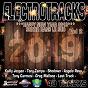 Compilation Electrotracks happy new year 2019, vol. 2 (sortir dans le sud) avec DJ Milok / Tony Zampa / Kailly Jensen / French Connexion / Tony Carmeni...