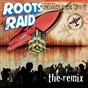 Album From the top (the remix) de Roots Raid