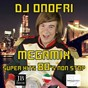 Album Megamix 80 'S italo disco non stop: don't cry tonight / one night in bangkok / never gonna give you up / state of the nation / nell'aria / easy lady / masterpiece / I like chopin / boys (summertime love) / fotonovela / self control / catch the F de DJ Onofri
